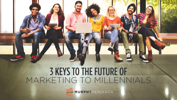 3 Keys to the Future of Marketing to Millenials
