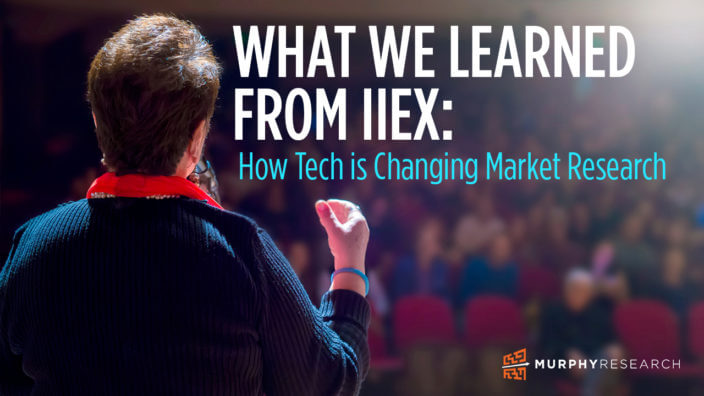What We Learned From IIEX: How Tech is Changing Market Research