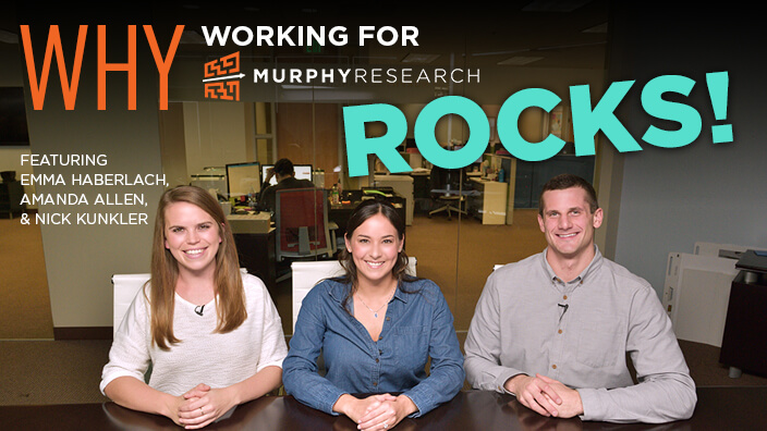 Why Working for Murphy Research Rocks!