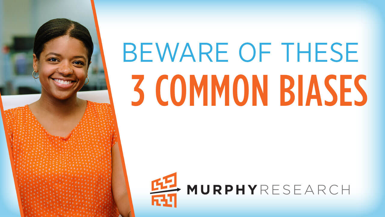 Beware of These 3 Common Biases