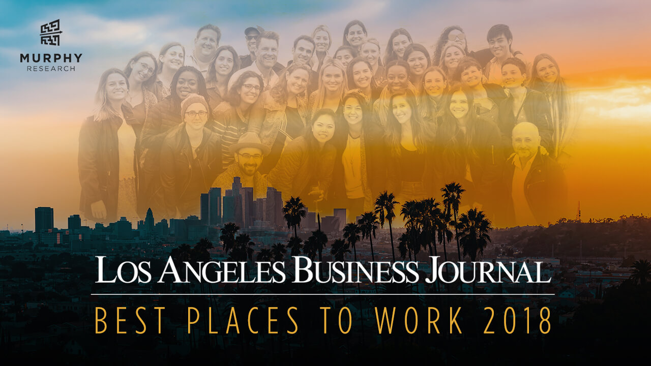 Murphy Named One Of The Best Places To Work In LA... Again!